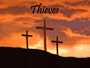 Thieves a Easter Message